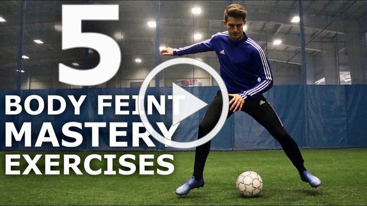 5 Easy Body Feint Mastery Skills | Improve Your Body Feints With These Exercises