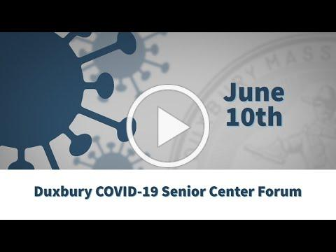06-10-2020 Duxbury Senior Center COVID-19 Forum