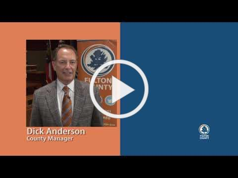 A message from Fulton County Manager Dick Anderson