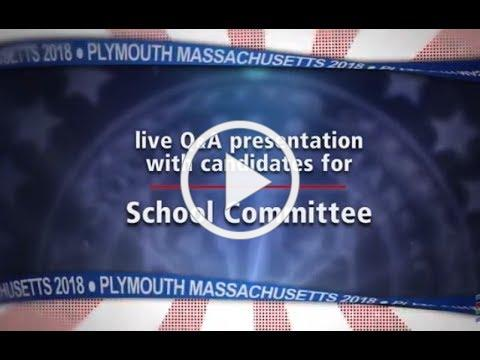 Plymouth School Committee Candidate Forum 2018 at PACTV