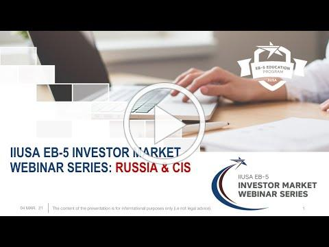 IIUSA Investor Market Webinar: Russia & CIS