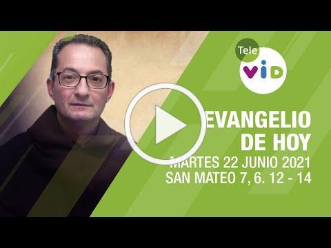 El evangelio de hoy, Martes 22 de Junio de 2021 📖 Lectio Divina - Tele VID