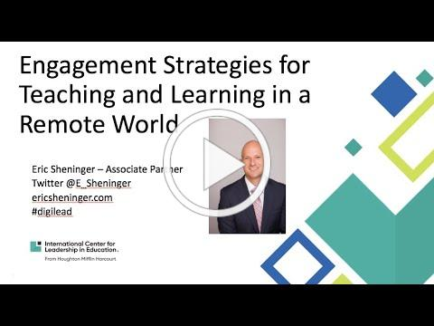 Engagement Strategies for Teaching and Learning in a Remote World