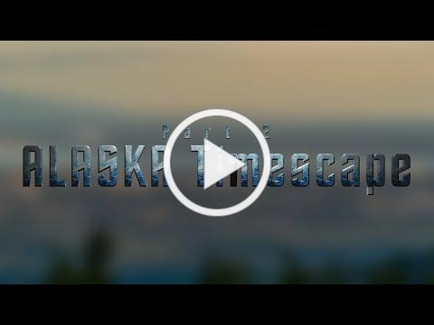 Alaska Timescape (Part 2)