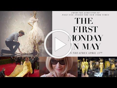 The First Monday in May - Official Trailer