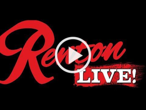 RENTON LIVE!
