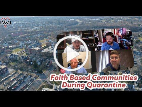 Faith Based Communities During Quarantine