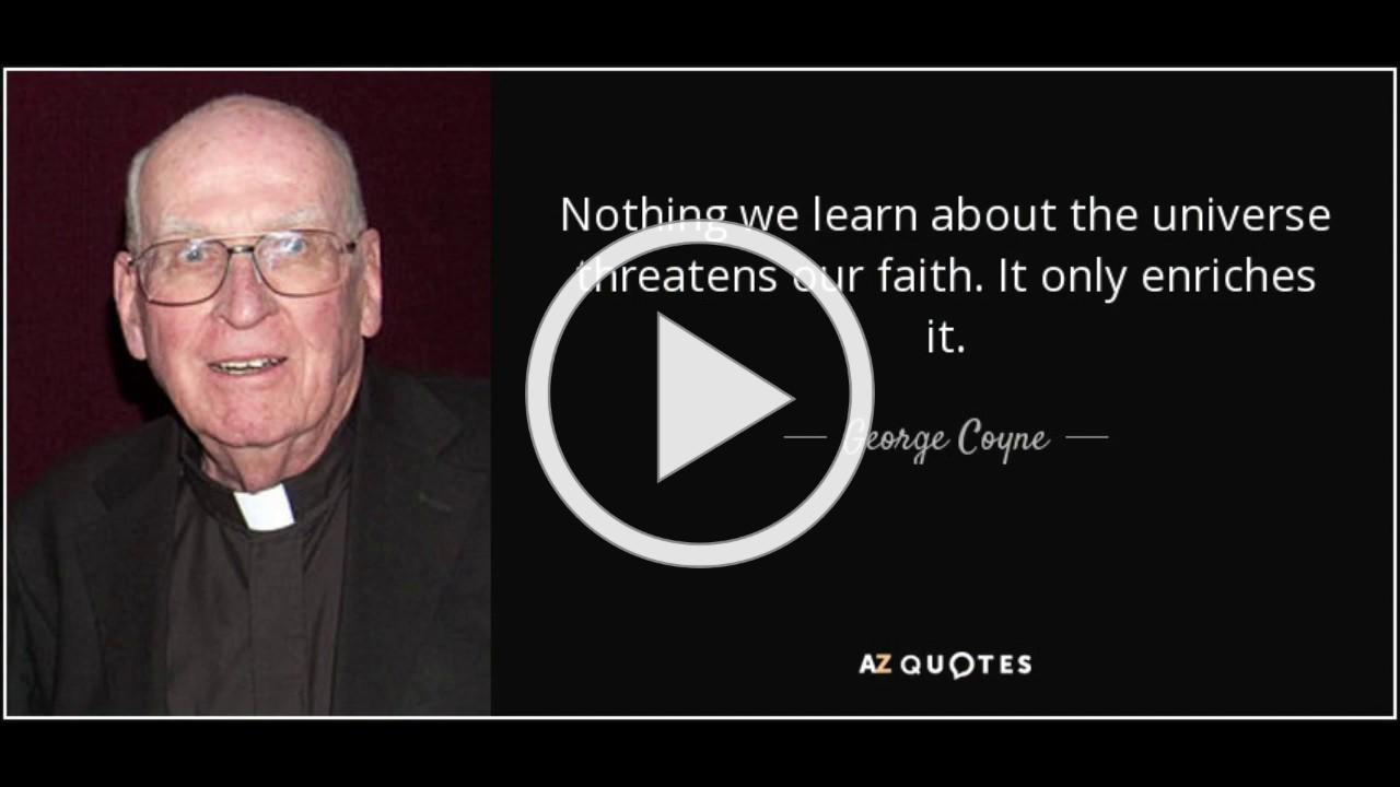 Fr. George Coyne Memories
