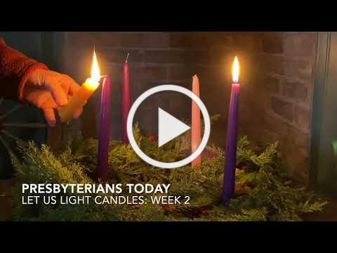 Advent Week 2: Let Us Light Candles