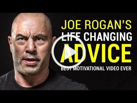 Joe Rogan's Life Advice Will Change Your Life (MUST WATCH) | Joe Rogan Motivation