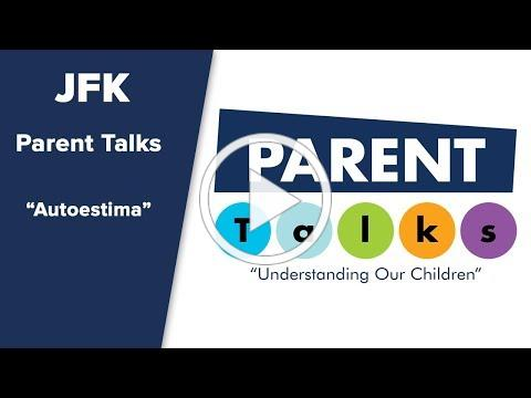 "Parent Talk ""Conferencia Autoestima"""
