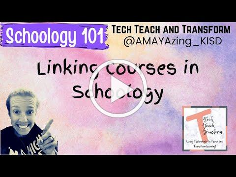 Linking Classes in Schoology