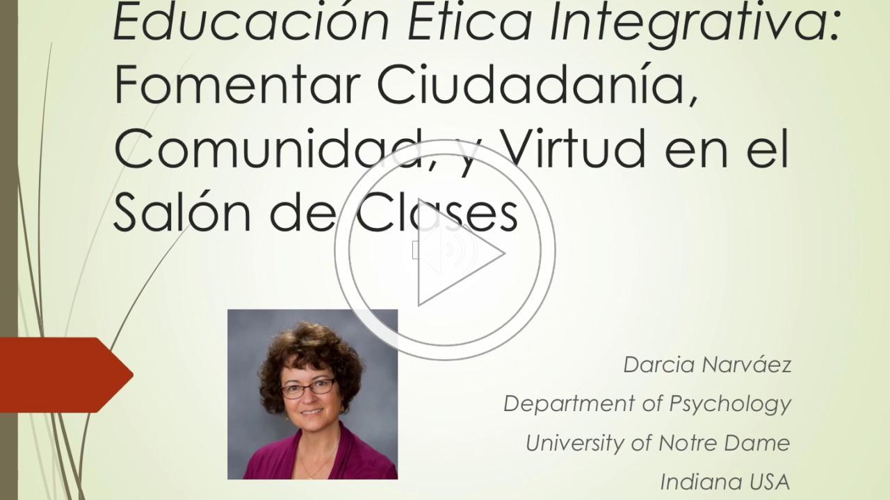 Educación Ética Integrativa: Fomentar Ciudadanía, Comunidad, y Virtud en el Salón de Clases