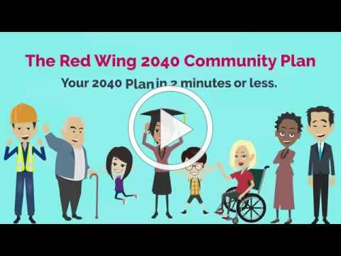 The Red Wing 2040 Community Plan - How and Why The Plan Came Together