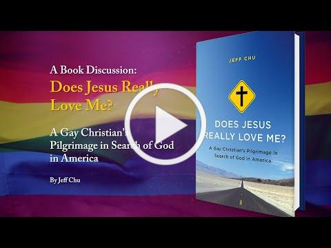 Book Discussion: Does Jesus Really Love Me? A Gay Christian's Pilgrimage in Search of God in America