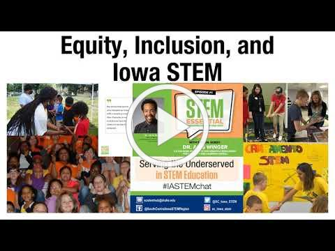 Equity, Inclusion and Iowa STEM