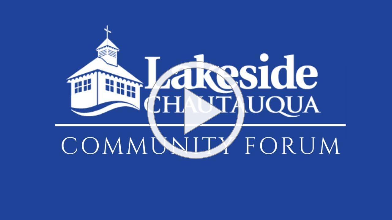 Lakeside Chautauqua Community Forum May 2020