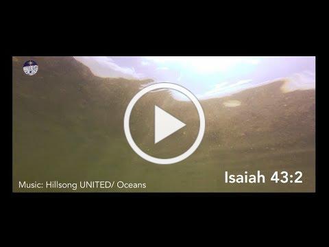 Bible Live: Isaiah 43:2 Ocean Deep