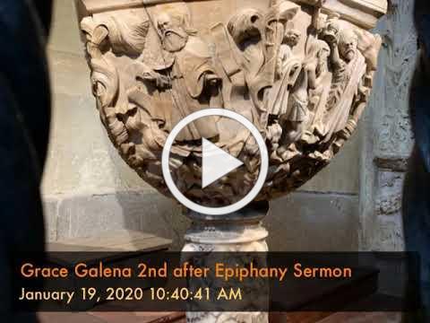 Grace Galena 2nd after Epiphany Sermon