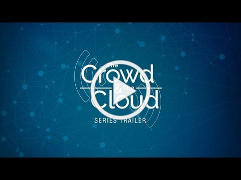THE CROWD & THE CLOUD series trailer