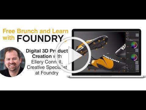 Digital 3D Product Creation with Ellery Connell, Creative Specialist, Foundry