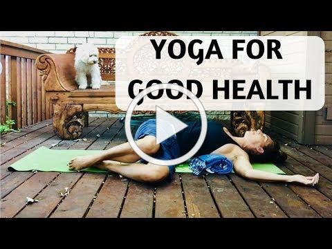 YOGA FOR GOOD HEALTH - YOGA WITH MEDITATION MUTHA