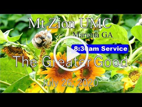 8:30am Traditional Worship Service 7-26-20