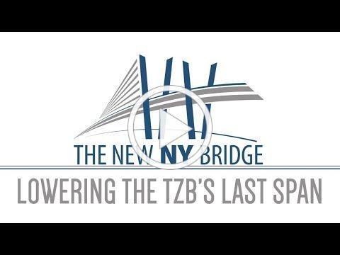 New NY Bridge - Lowering the TZB's Last Span