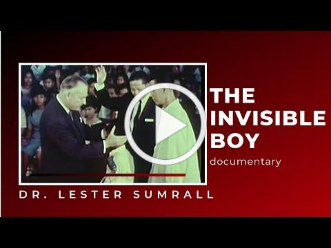 The Invisible Boy (Documentary) Dr. Lester Sumrall