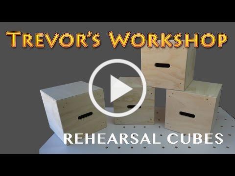 Making Rehearsal Cubes