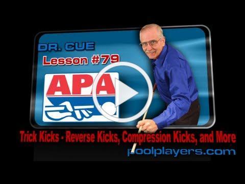 Dr. Cue Pool Lesson #79 - Trick Kicks (Reverse Kicks, Compression Kicks, and More!)