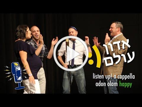 Adon Olam / Happy (Pharrell Williams cover by Listen Up! A Cappella)