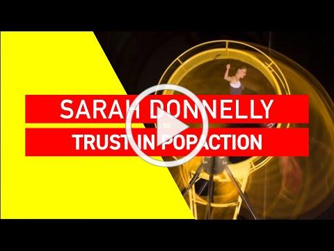 SARAH DONNELLY | Trust in PopAction