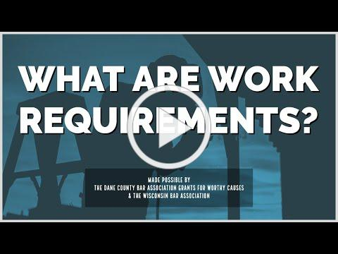 What are Work Requirements?