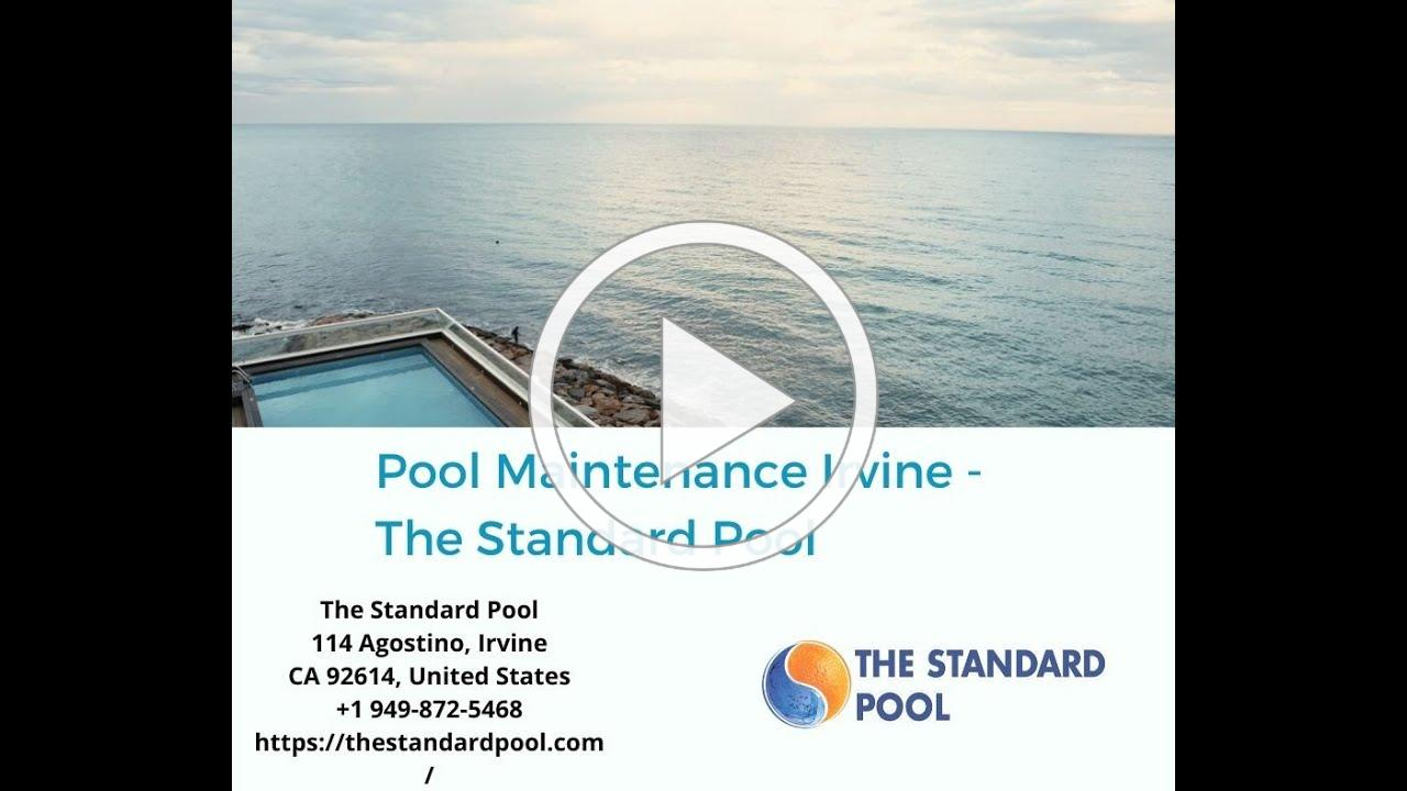 Pool Maintenance Irvine - The Standard Pool