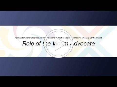 Role of the Victim Advocate