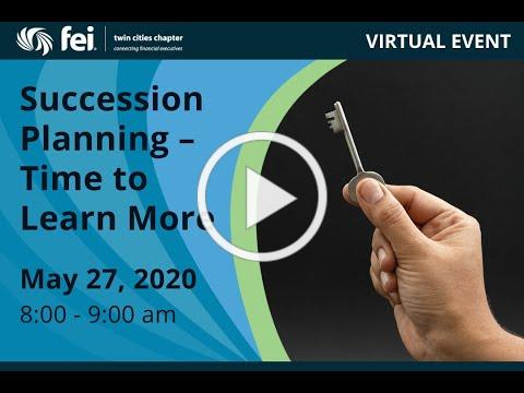 Succession Planning-Time to Learn More Presented by Eide Bailly