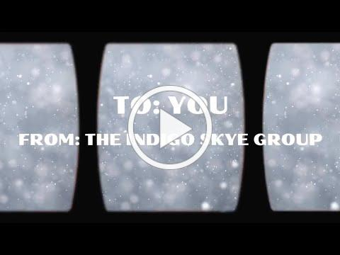 A Holiday Message from The Indigo Skye Group