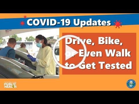 Drive, Bike, or Even Walk to Get Tested for COVID-19