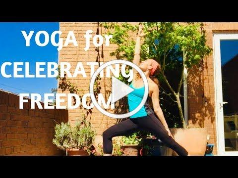 YOGA FOR CELEBRATING FREEDOM