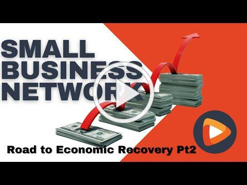 SBN At-Home: Small Business Road to Economic Recovery Part 2
