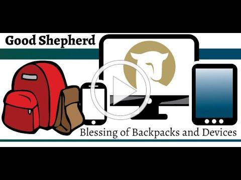 Good Shepherd, Augusta's backpack blessing all from the comfort of their own vehicles.
