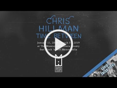 "Exhibit Sneak Peek: Chris Hillman ""Time Between"""