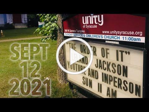 """""""THE ORDER OF IT"""" by Leland Jackson -- Sunday celebration service"""