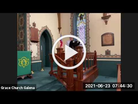 Grace Episcopal Church, Galena IL, Wednesday Eucharist 6 23 2021
