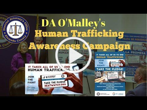 "Alameda County DA O'Malley announces ""Take The Pledge"" Human Trafficking Awareness Campaign"