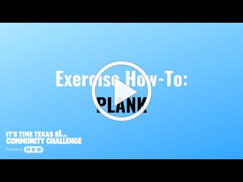 It's Time Texas Community Challenge How-To: Plank