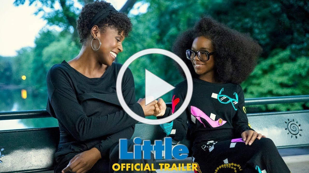Little - Official Trailer (HD)