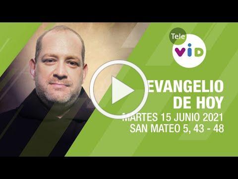 El evangelio de hoy, Martes 15 de Junio de 2021 📖 Lectio Divina - Tele VID