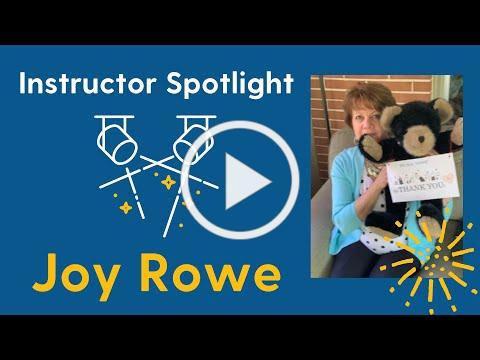 Instructor Spotlight: Joy Rowe